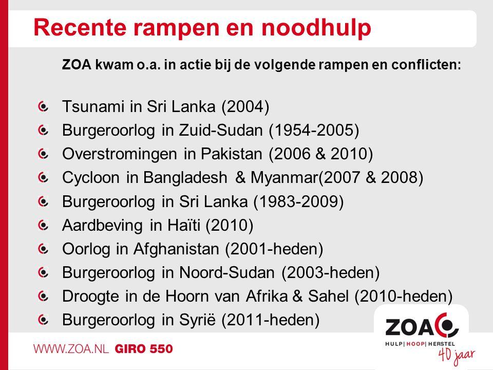 Recente rampen en noodhulp ZOA kwam o.a.
