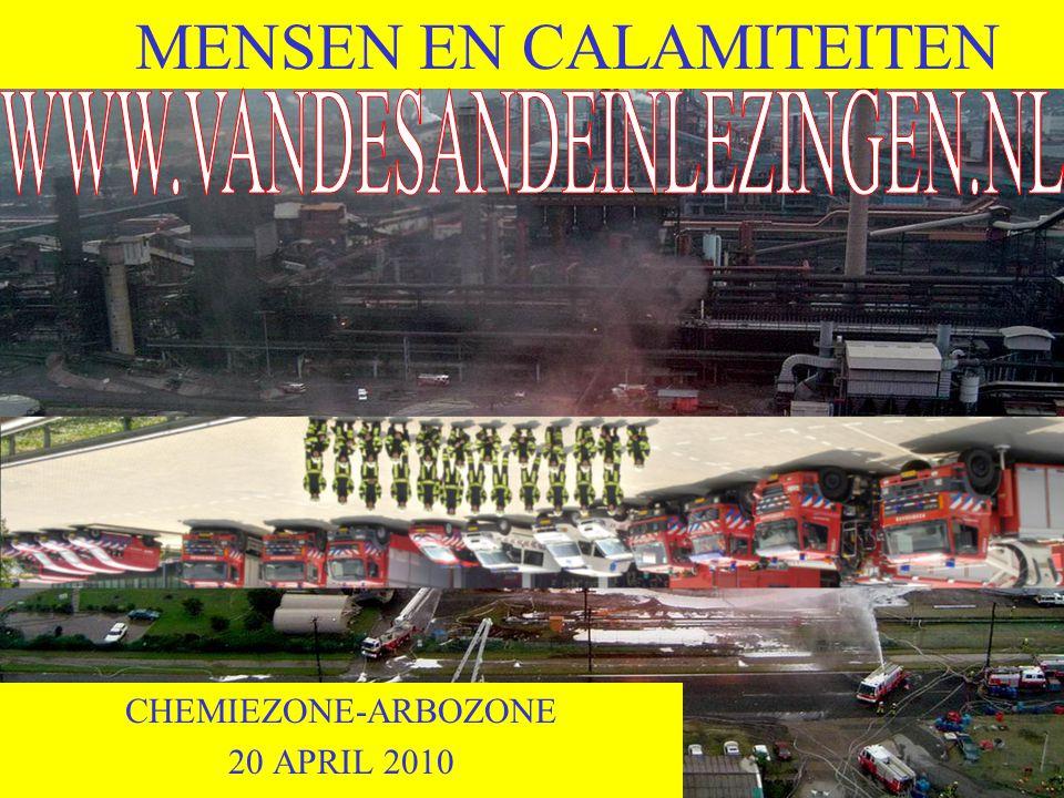 MENSEN EN CALAMITEITEN CHEMIEZONE-ARBOZONE 20 APRIL 2010