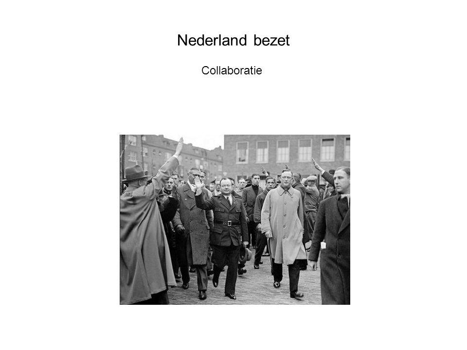 Nederland bezet Collaboratie