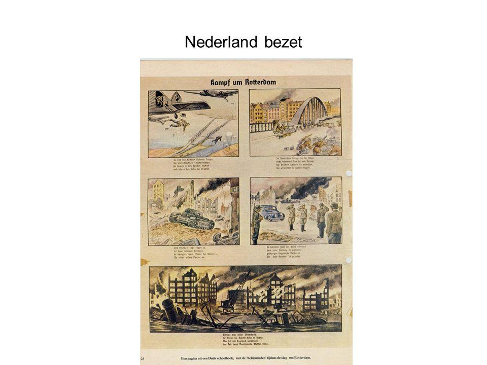 Nederland bezet Aantekening Nederland wilde in 1940 eigenlijk neutraal blijven.