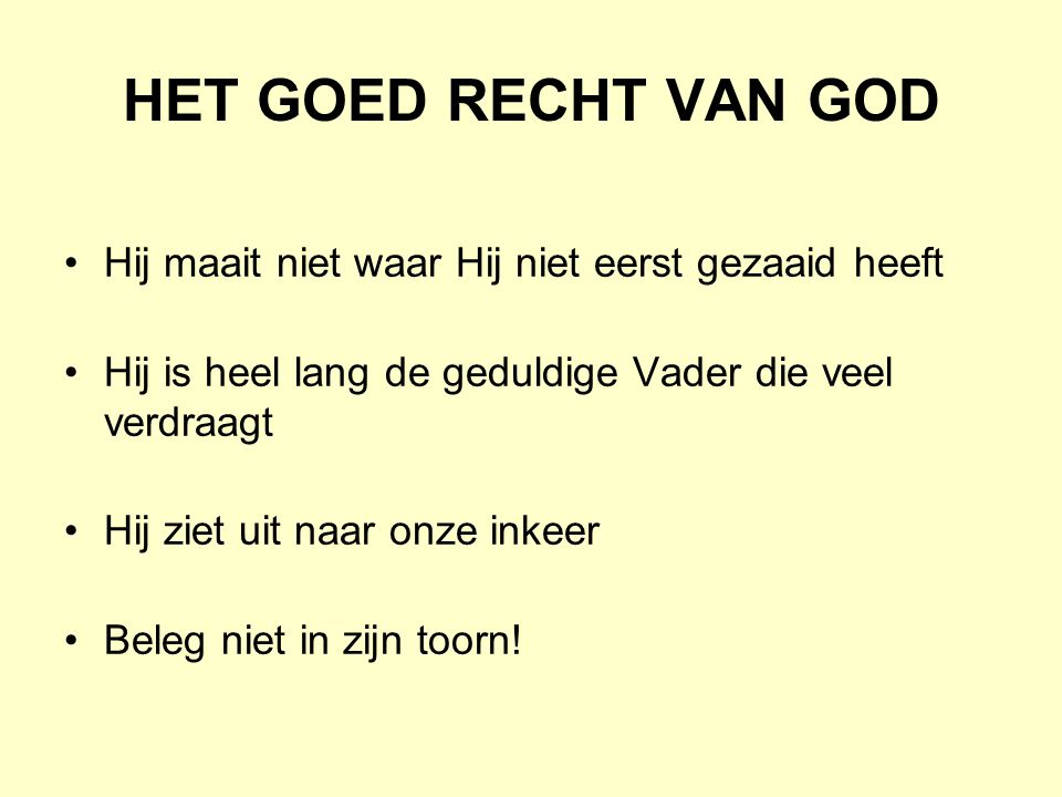 GOD IS EEN ONPARTIJDIG RECHTER OVER ALLE MENSEN 1.