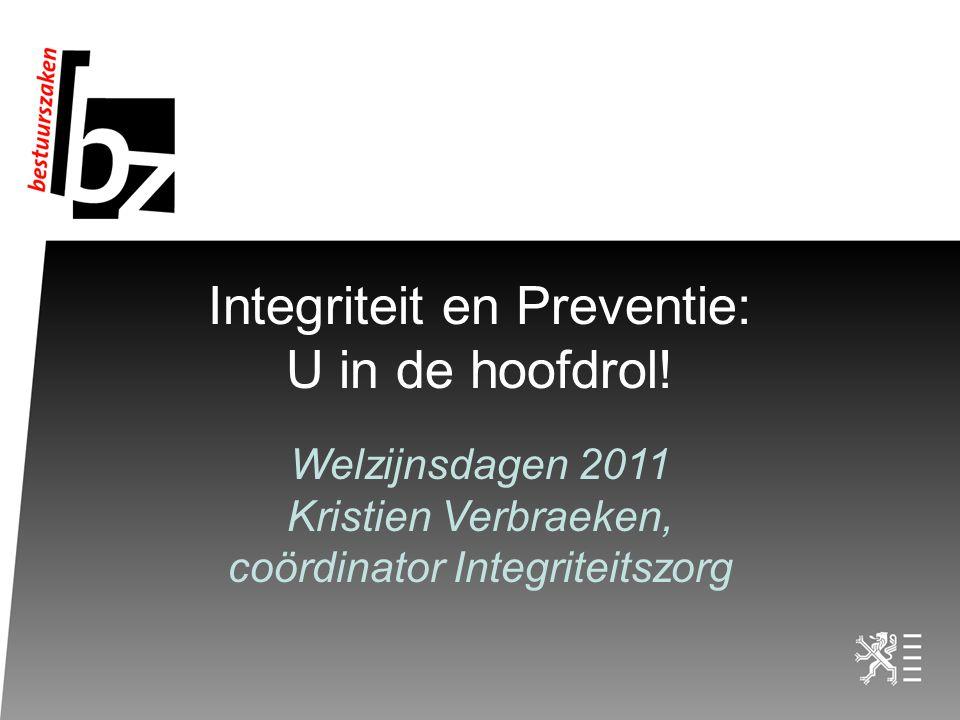 Integriteit Integere organisatie Integere medewerkers 15 juli 20142