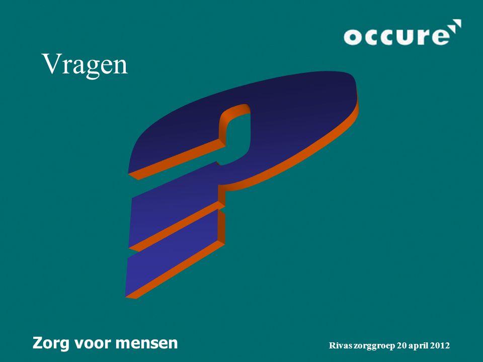 Zorg voor mensen Rivas zorggroep 20 april 2012 Implementatieplan Aanleveren output Oracle 1 mei Aanleveren organogram en werknemersbestand 1 mei Inric