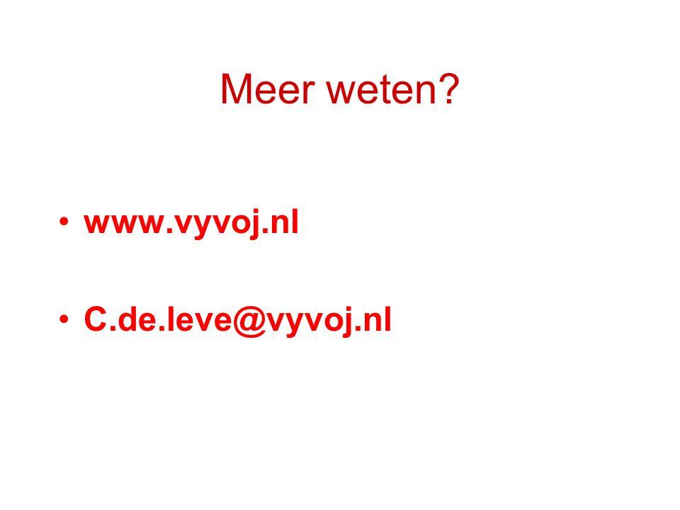 Meer weten? www.vyvoj.nl C.de.leve@vyvoj.nl