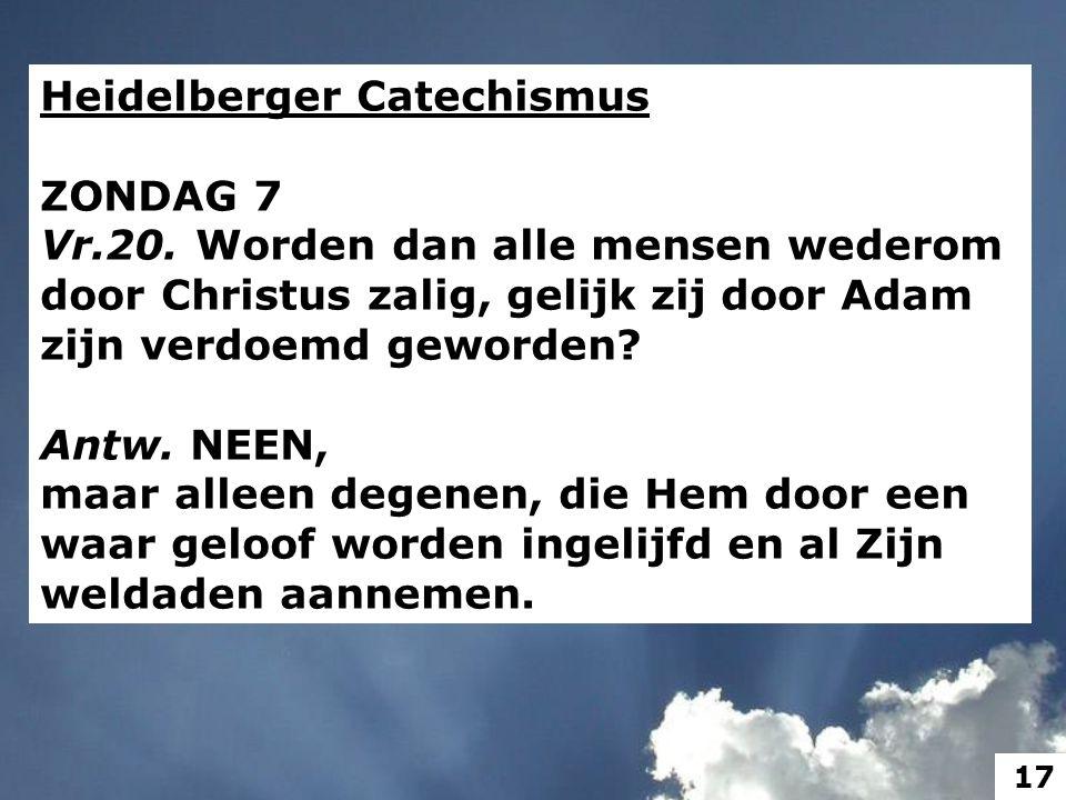 Heidelberger Catechismus ZONDAG 7 Vr.20.