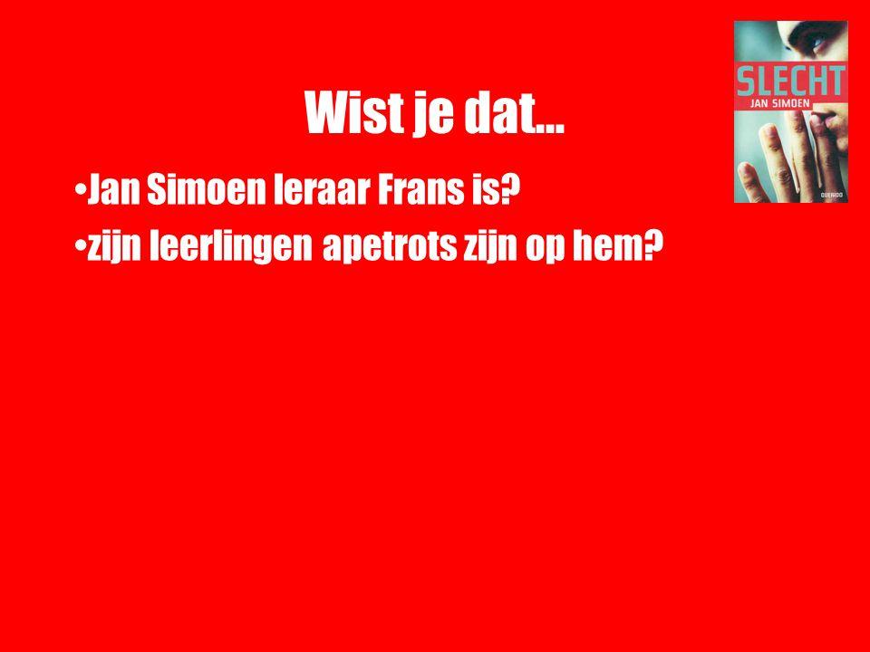 Wist je dat… Jan Simoen leraar Frans is? zijn leerlingen apetrots zijn op hem?