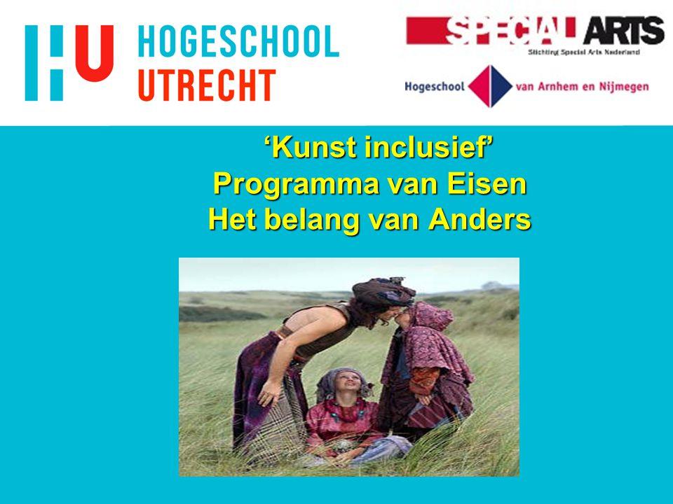 'Kunst inclusief' Programma van Eisen Het belang van Anders 'Kunst inclusief' Programma van Eisen Het belang van Anders