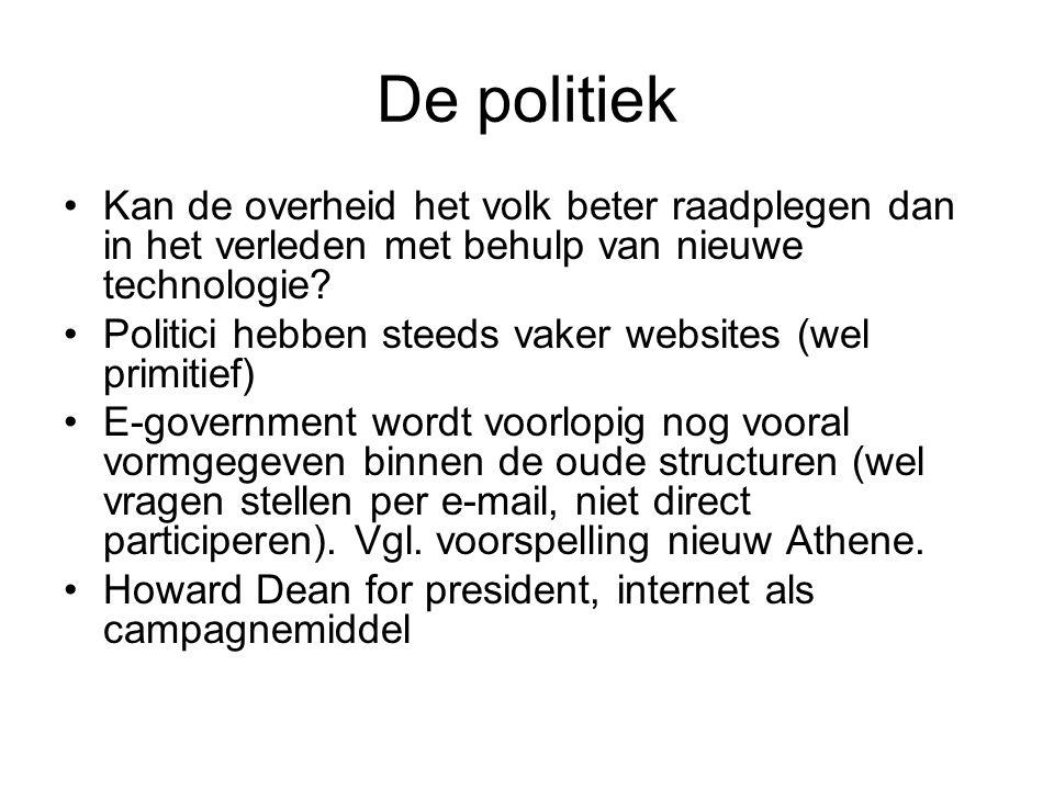 De politiek Kan de overheid het volk beter raadplegen dan in het verleden met behulp van nieuwe technologie? Politici hebben steeds vaker websites (we