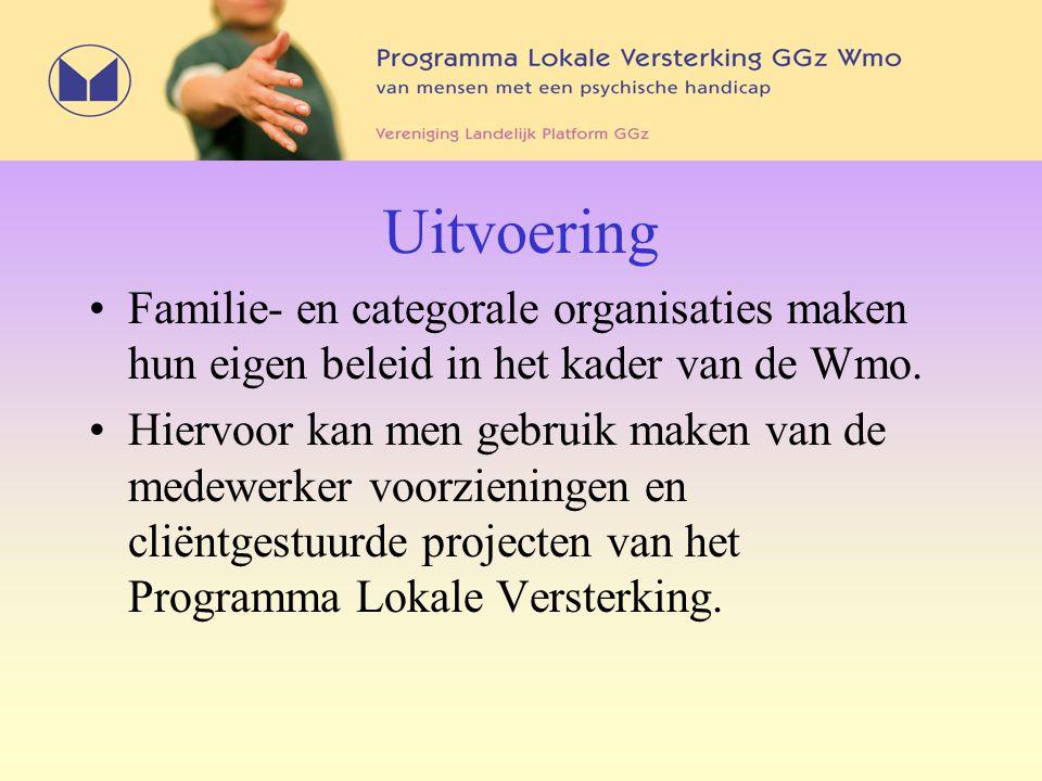 Uitvoering Familie- en categorale organisaties maken hun eigen beleid in het kader van de Wmo. Hiervoor kan men gebruik maken van de medewerker voorzi