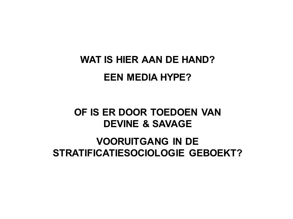 WAT IS HIER AAN DE HAND. EEN MEDIA HYPE.