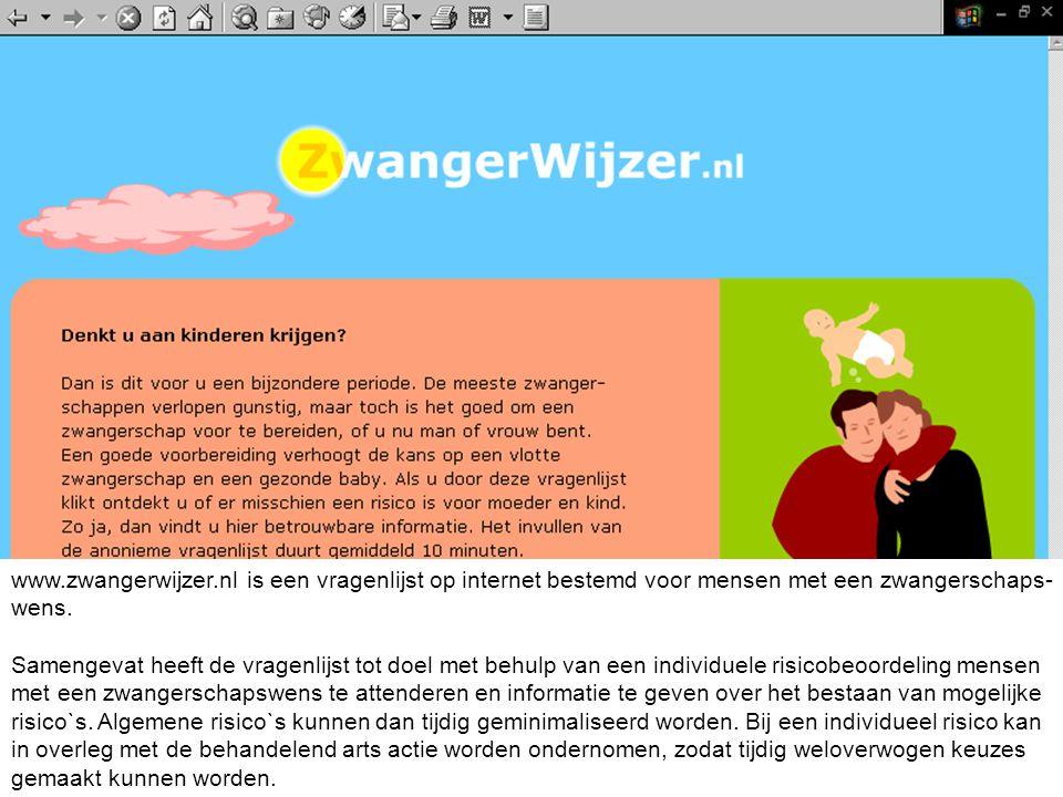www.zwangerwijzer.nl is een vragenlijst op internet bestemd voor mensen met een zwangerschaps wens. Samengevat heeft de vragenlijst tot doel met behu