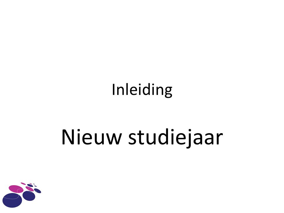 Inleiding Nieuw studiejaar