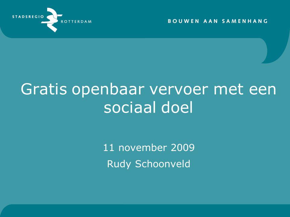 Gratis openbaar vervoer met een sociaal doel 11 november 2009 Rudy Schoonveld