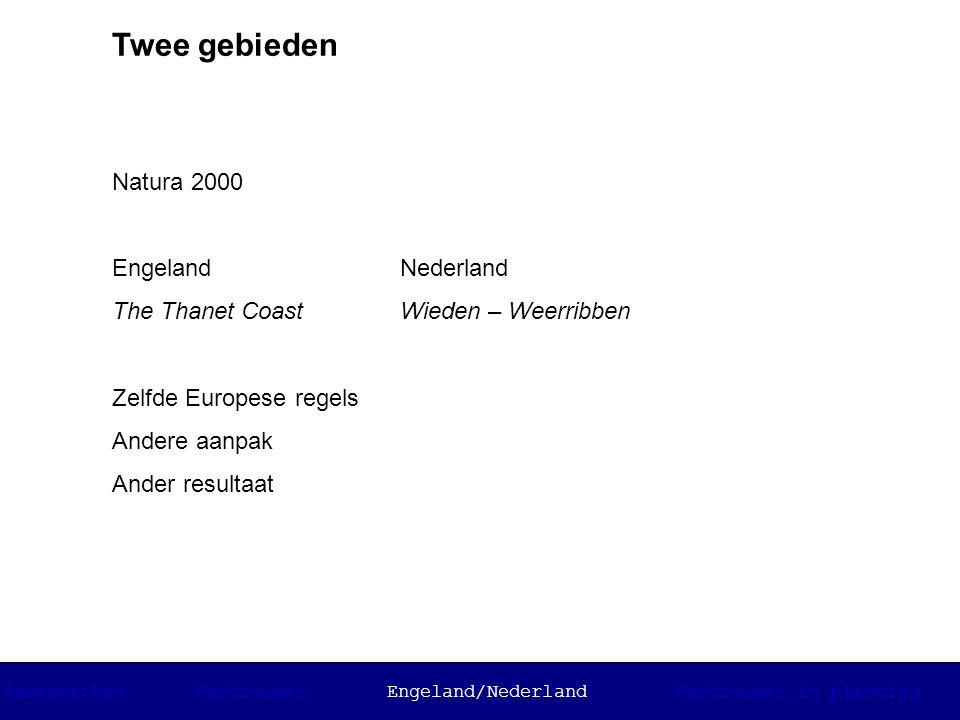 Engeland en Nederland Thanet Coast -Kleine rol nationale overheid -Grote rol regionaal Natural England -Specifieke aanpak op lokaal niveau -Veel mensen betrekken Wieden - Weerribben -Grote rol nationale overheid -Kleine rol inwoners -Aanpak gebaseerd op landelijke richtlijnen Resultaat: Andere manier van omgaan met dilemma's en andere rol vertrouwen SamenwerkenVertrouwenEngeland/NederlandVertrouwen in planning