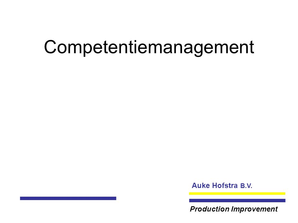 Auke Hofstra B.V. Production Improvement Competentiemanagement