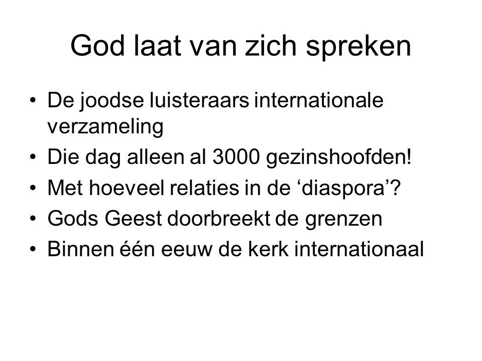 God laat van zich spreken De joodse luisteraars internationale verzameling Die dag alleen al 3000 gezinshoofden.
