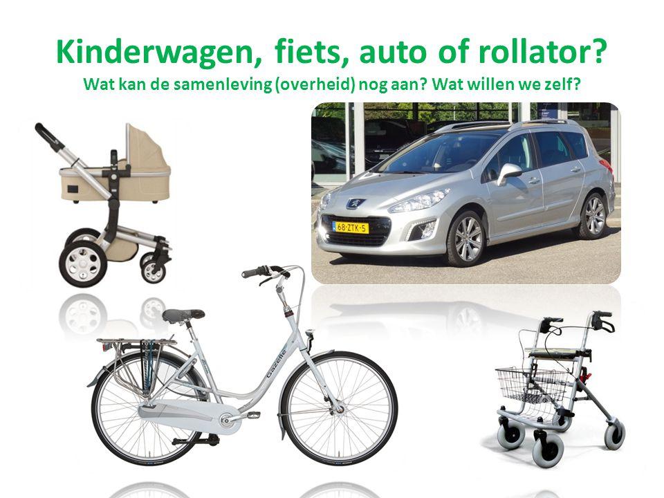 Kinderwagen, fiets, auto of rollator? Wat kan de samenleving (overheid) nog aan? Wat willen we zelf?