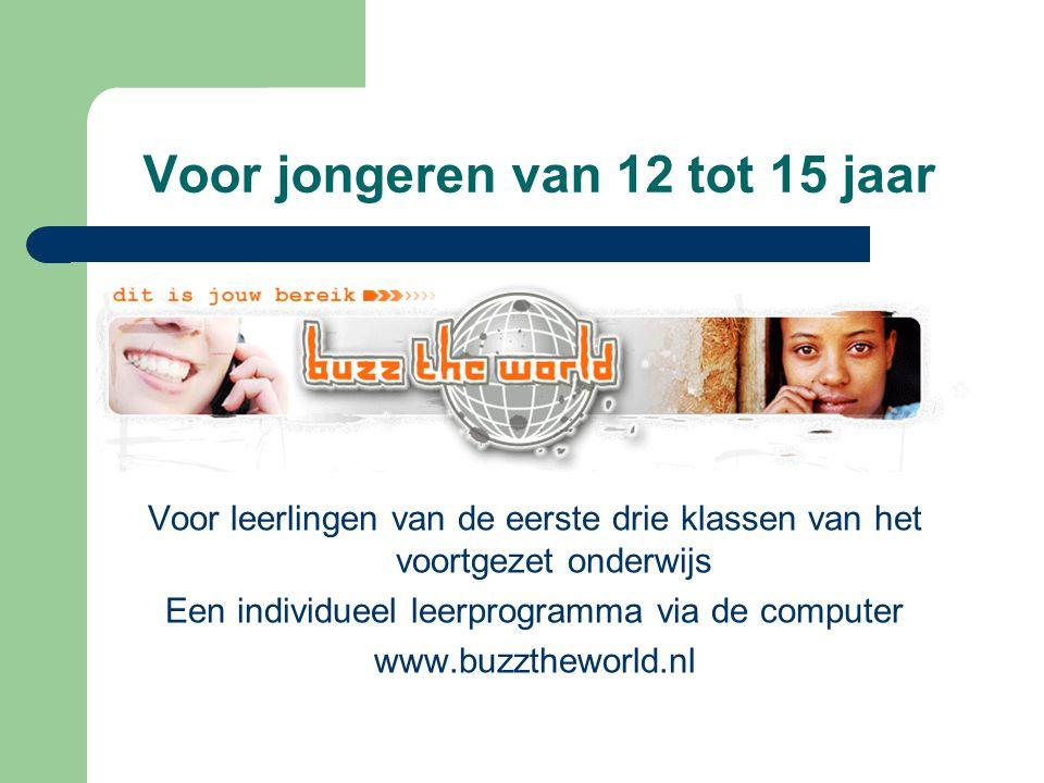 Voor jongeren van 12 tot 15 jaar Voor leerlingen van de eerste drie klassen van het voortgezet onderwijs Een individueel leerprogramma via de computer