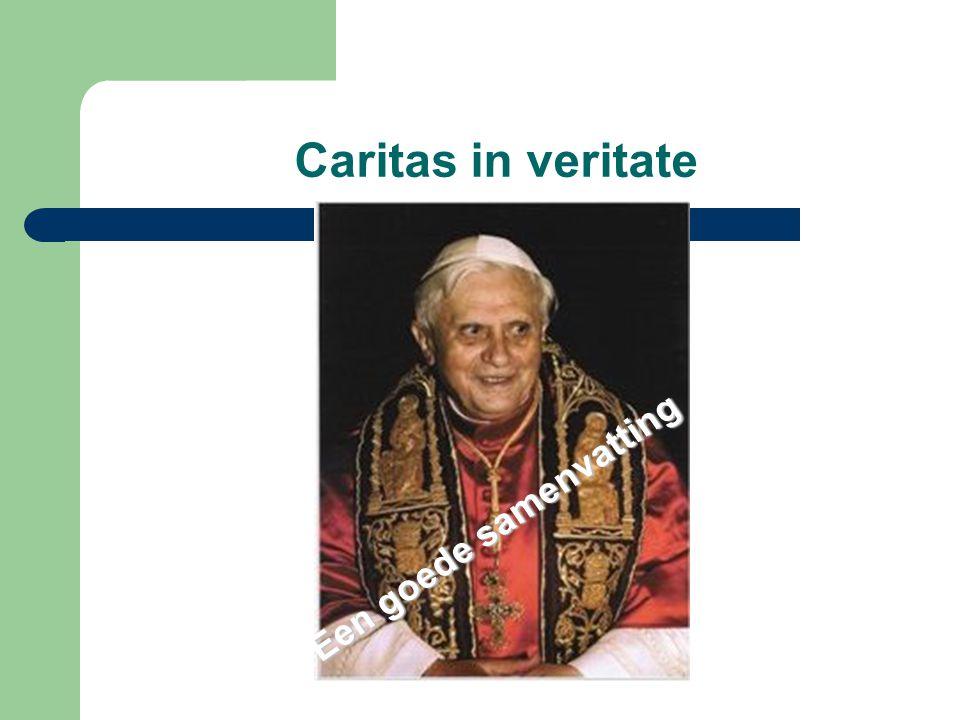 Caritas in veritate Een goede samenvatting