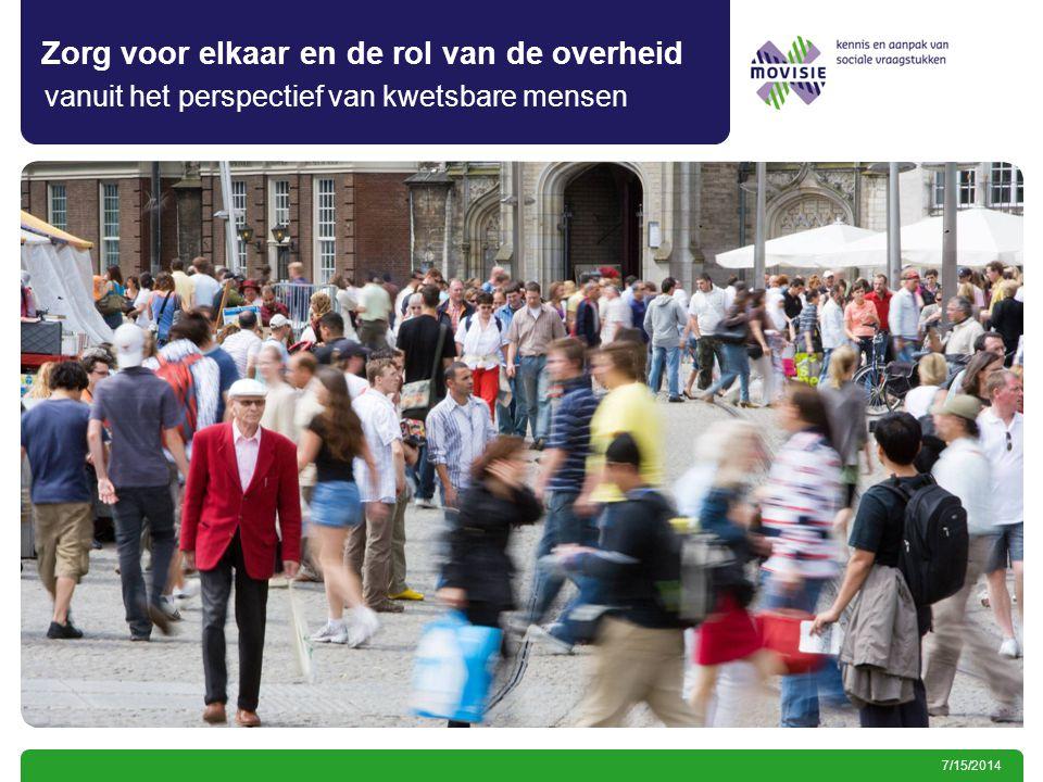 7/15/2014 Zorg voor elkaar en de rol van de overheid vanuit het perspectief van kwetsbare mensen