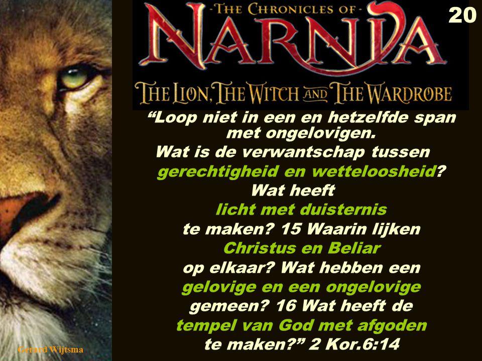 Gerard Wijtsma 21 1 KORINTIËRS 10:19-22 19 Wat wil ik met dit alles zeggen.