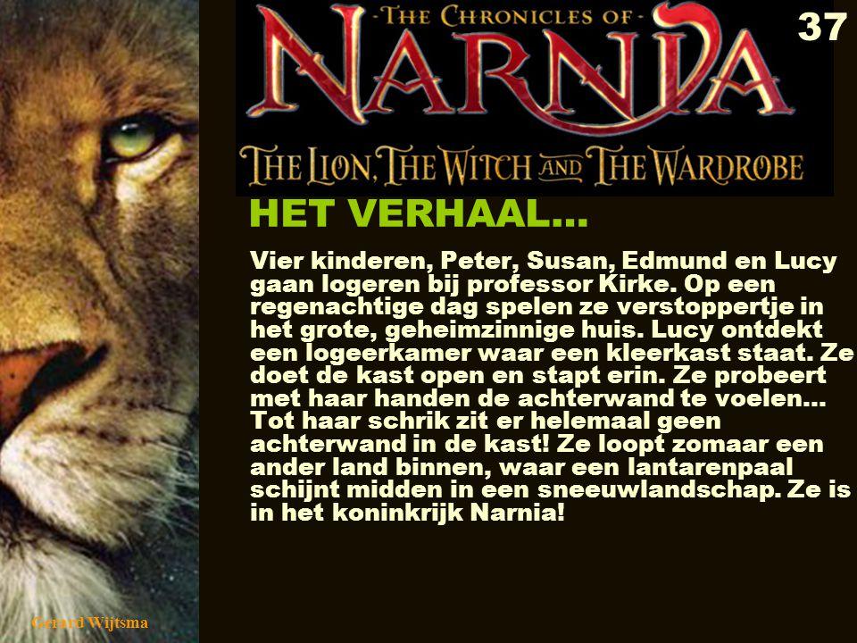 Gerard Wijtsma 38 HET VERHAAL…