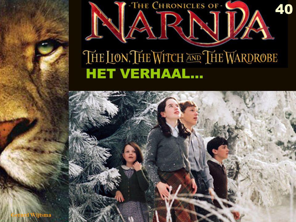 Gerard Wijtsma 41 In Narnia is een strijd aan de gang, waar de kinderen bij worden betrokken.