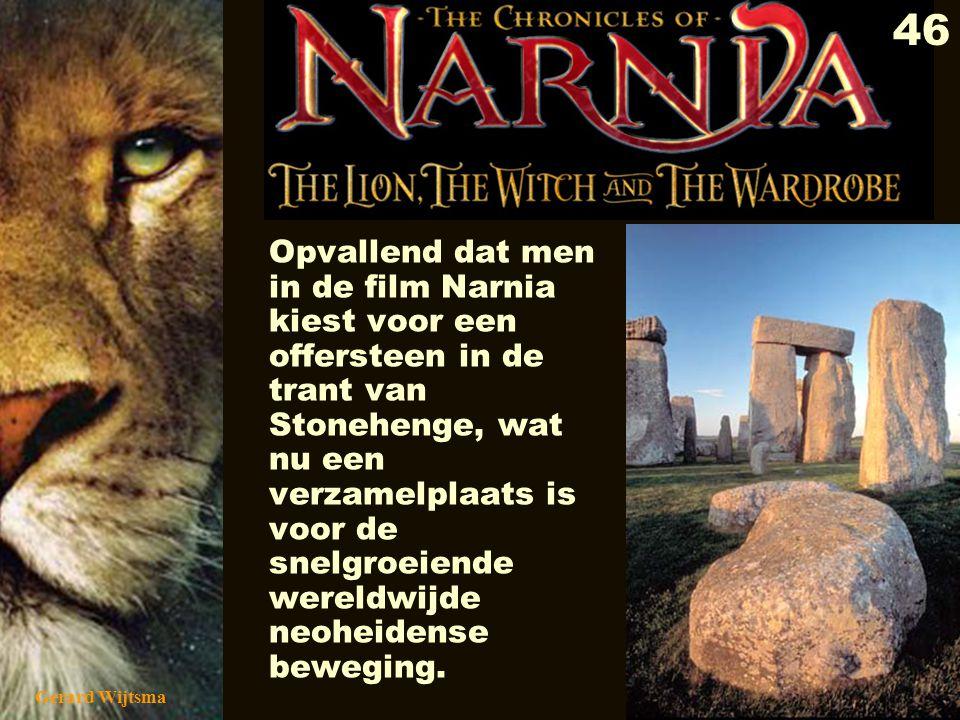 Gerard Wijtsma 47 CITAAT: 'Hij zal alles weer in orde maken, zoals een oude spreuk in onze streken altijd al heeft voorspeld: Als Aslan weerom is, dan wordt weer recht wat krom is.