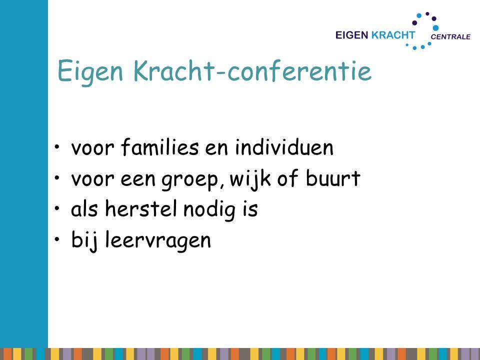 Eigen Kracht-conferentie voor families en individuen voor een groep, wijk of buurt als herstel nodig is bij leervragen