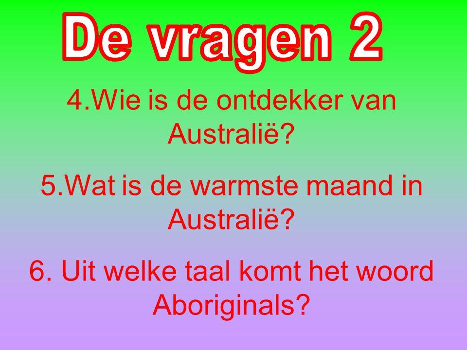 1.Wat is de hoofdstad van Australië? 2.Over welke planten hebben wij het gehad? 3.Welk van de dieren waar wij het over gehad hebben is het zwaarst?