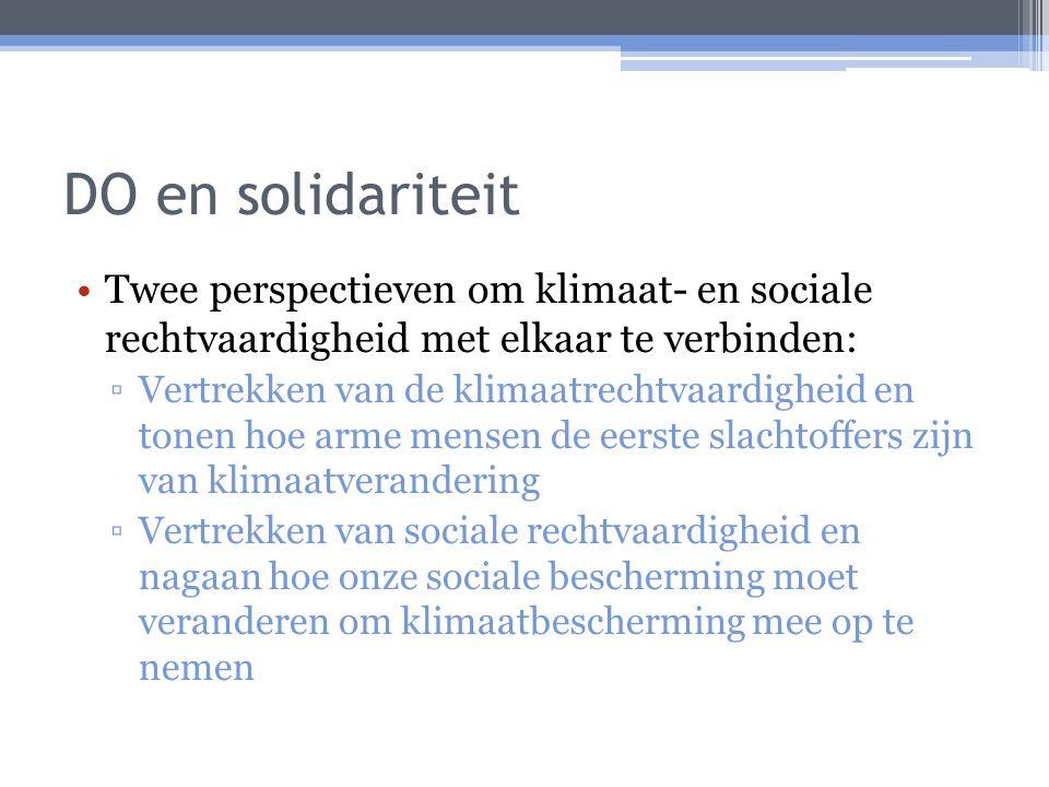 DO en solidariteit Twee perspectieven om klimaat- en sociale rechtvaardigheid met elkaar te verbinden: ▫Vertrekken van de klimaatrechtvaardigheid en t