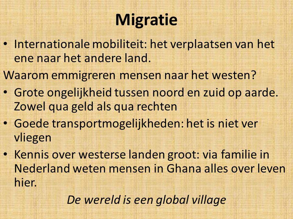 Migratie Internationale mobiliteit: het verplaatsen van het ene naar het andere land. Waarom emmigreren mensen naar het westen? Grote ongelijkheid tus