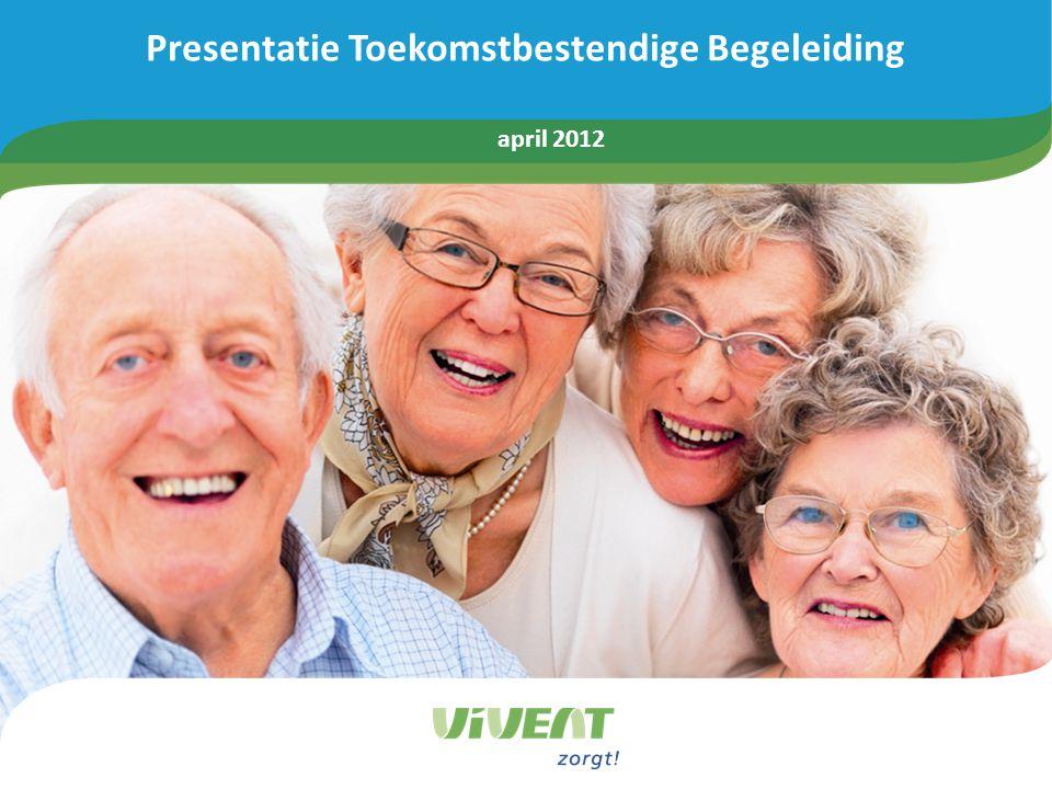 Presentatie Toekomstbestendige Begeleiding april 2012