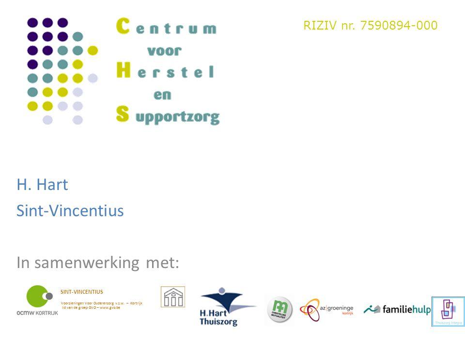 H. Hart Sint-Vincentius In samenwerking met: RIZIV nr. 7590894-000 SINT-VINCENTIUS Voorzieningen Voor Ouderenzorg v.z.w. – Kortrijk lid van de groep G