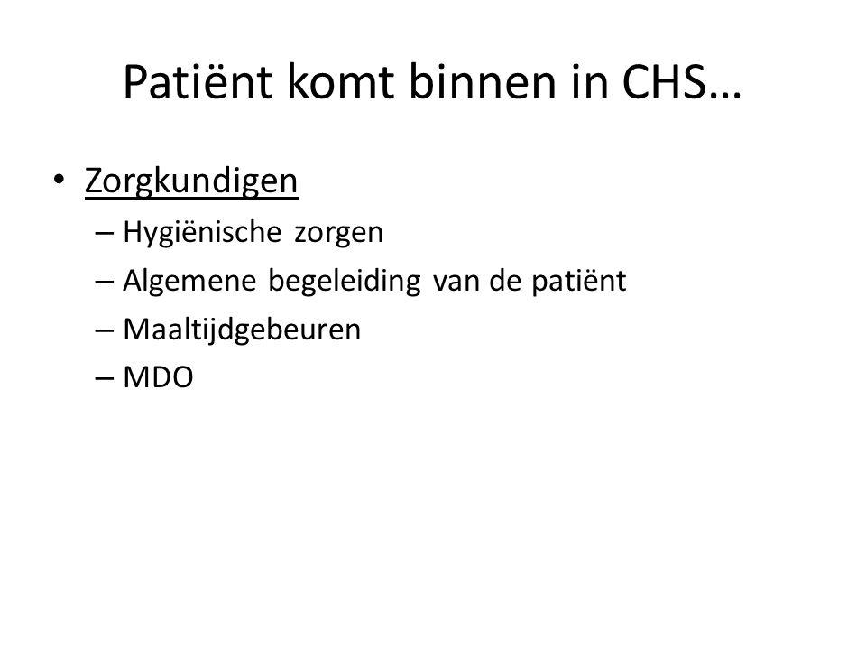Zorgkundigen – Hygiënische zorgen – Algemene begeleiding van de patiënt – Maaltijdgebeuren – MDO Patiënt komt binnen in CHS…