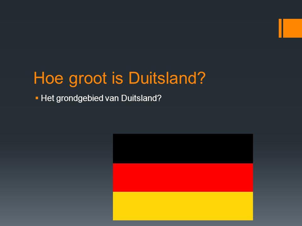 Hoe groot is Duitsland?  Het grondgebied van Duitsland?