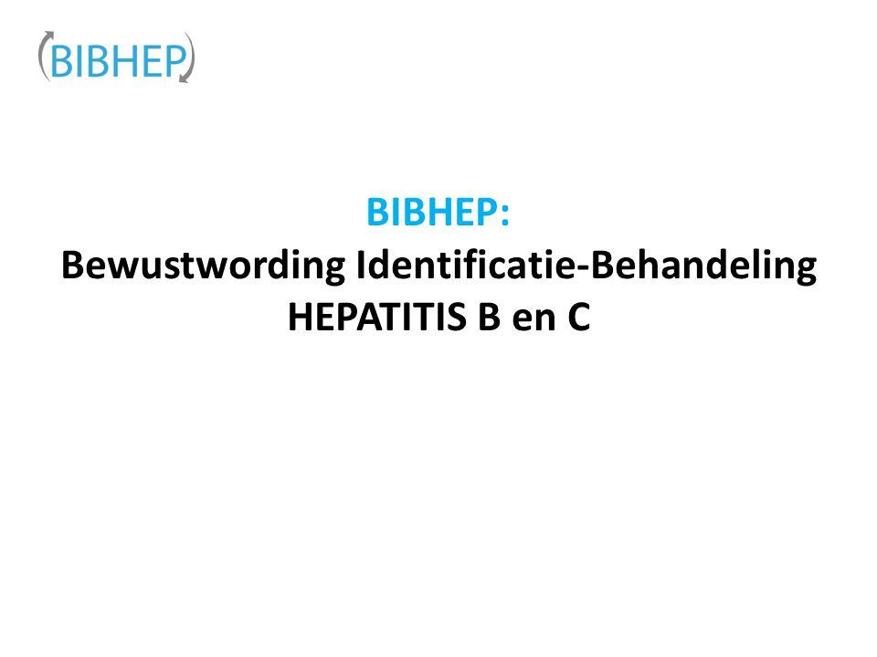 BIBHEP: Bewustwording Identificatie-Behandeling HEPATITIS B en C