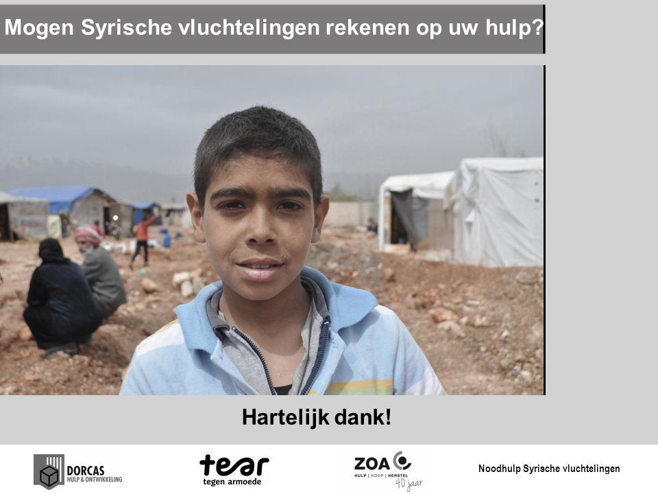 Mogen Syrische vluchtelingen rekenen op uw hulp? Hartelijk dank! Noodhulp Syrische vluchtelingen