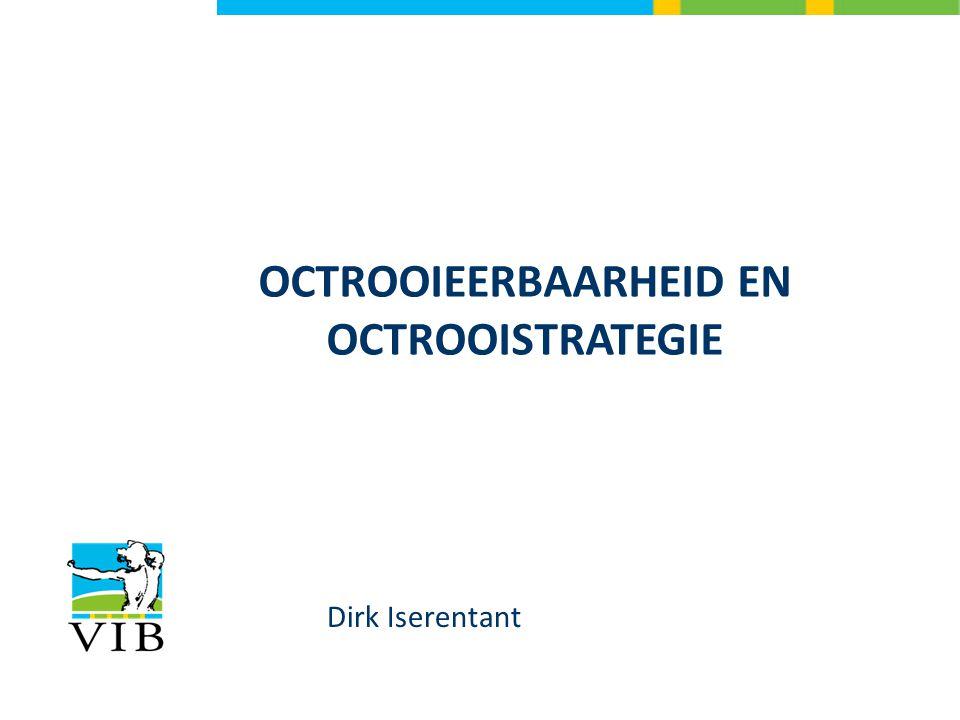 Dirk Iserentant OCTROOIEERBAARHEID EN OCTROOISTRATEGIE