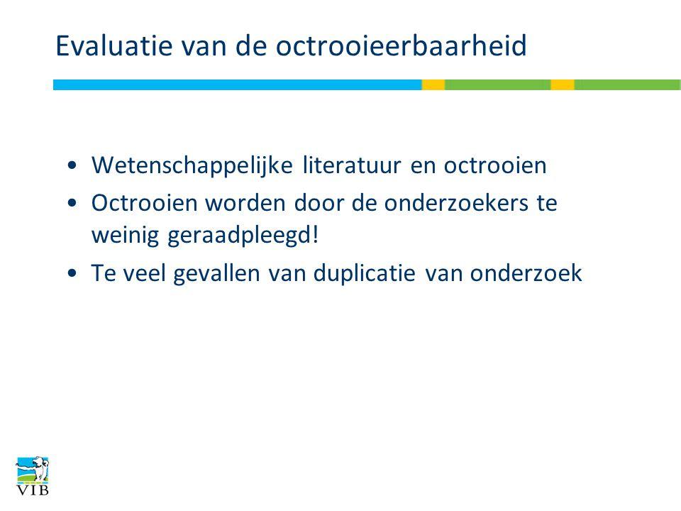 Evaluatie van de octrooieerbaarheid Wetenschappelijke literatuur en octrooien Octrooien worden door de onderzoekers te weinig geraadpleegd.