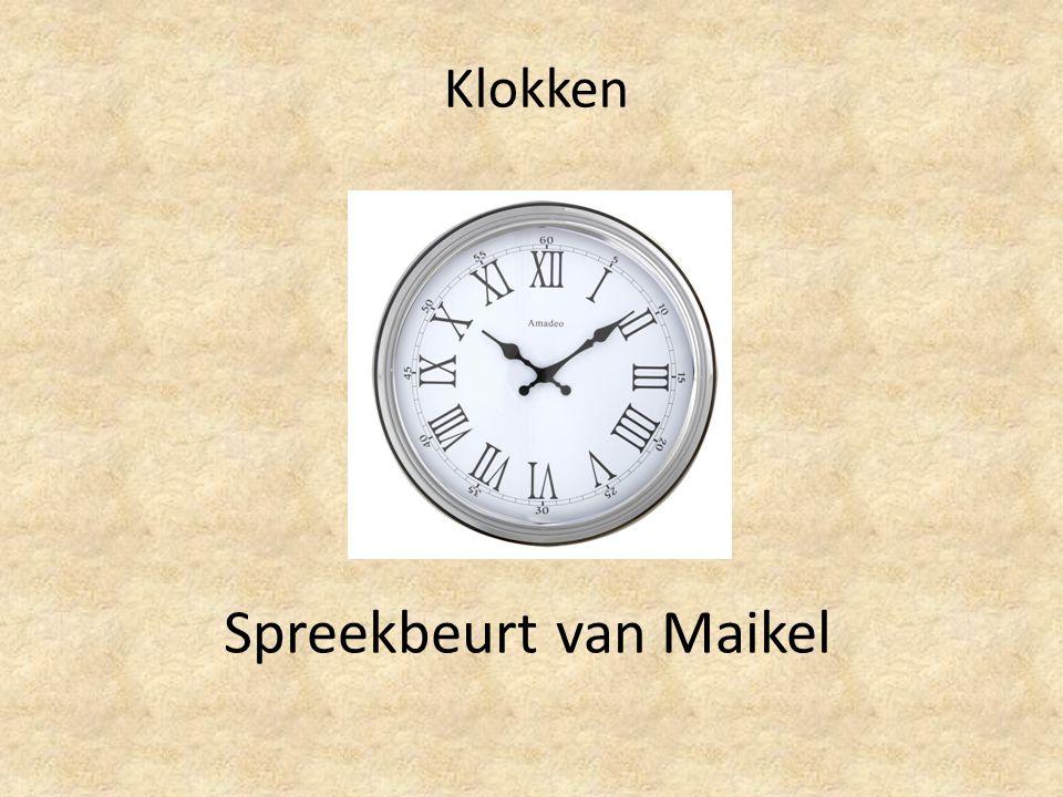 Klokken Spreekbeurt van Maikel