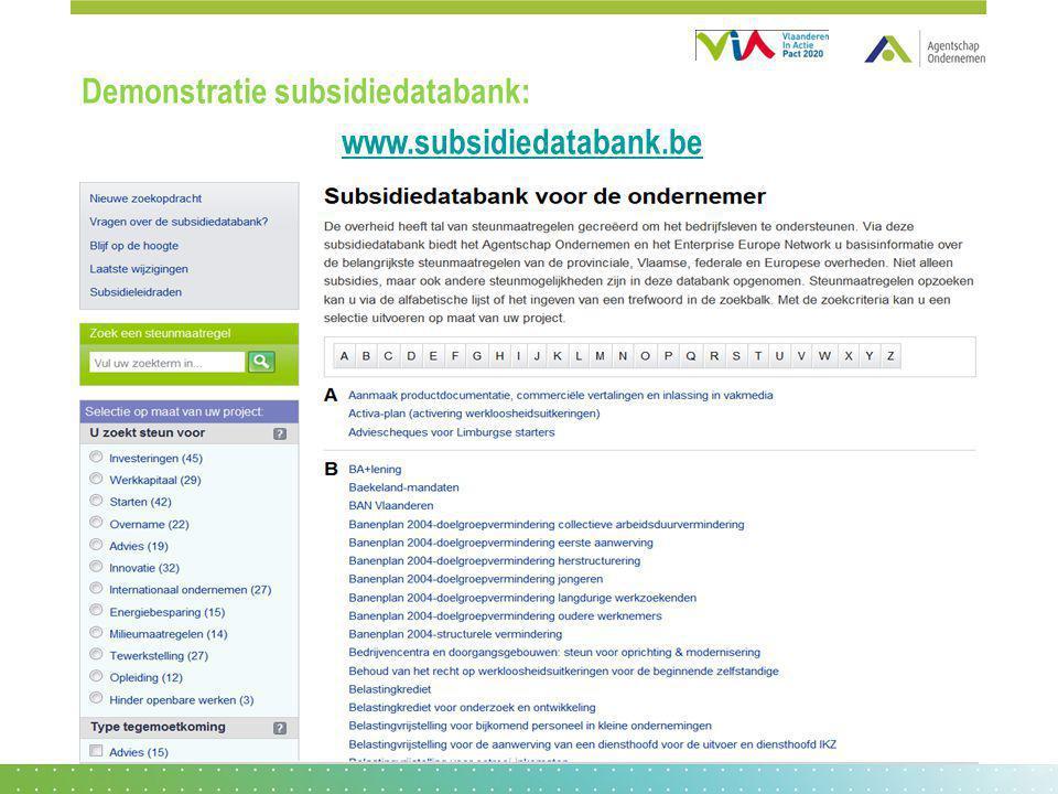 Demonstratie subsidiedatabank: www.subsidiedatabank.be