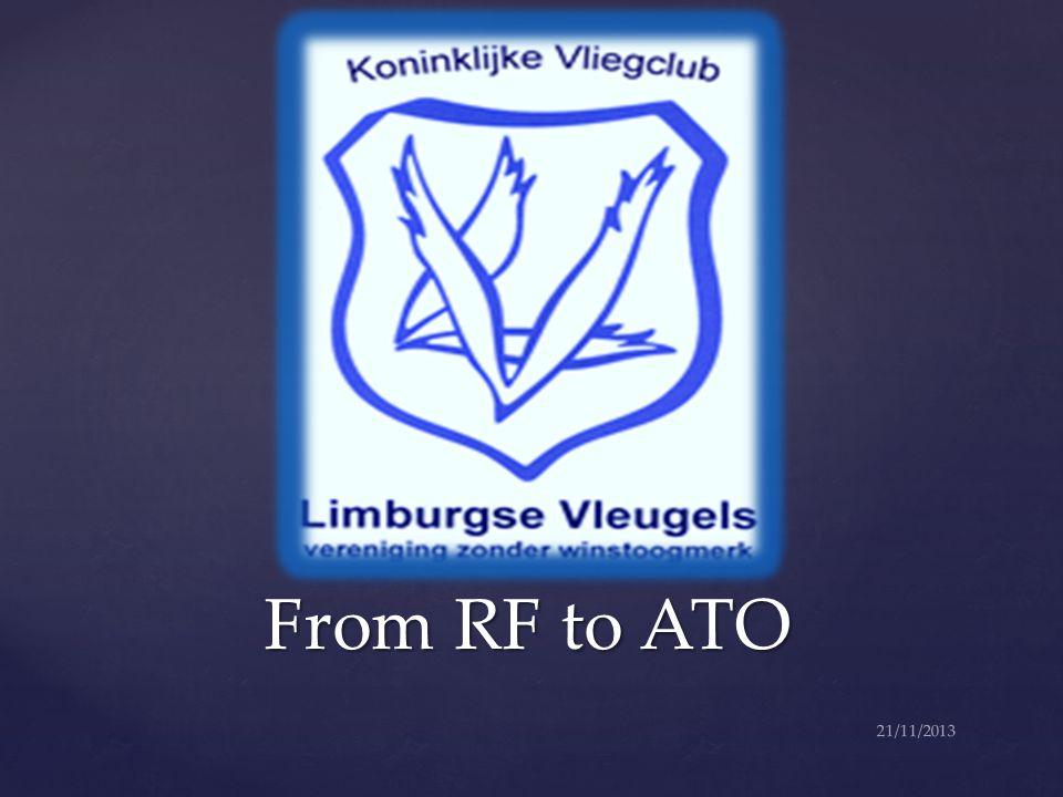 ATO BE-305-RALV ATO BE-305-RALV 21/11/2013RALV ATO FDP & NOT Start van de operaties: Lente 2014 Flight Instructors, CRI, en TKI ( zweefvliegen en SEP) Zullen binnenkort opgeroepen worden voor een briefing!