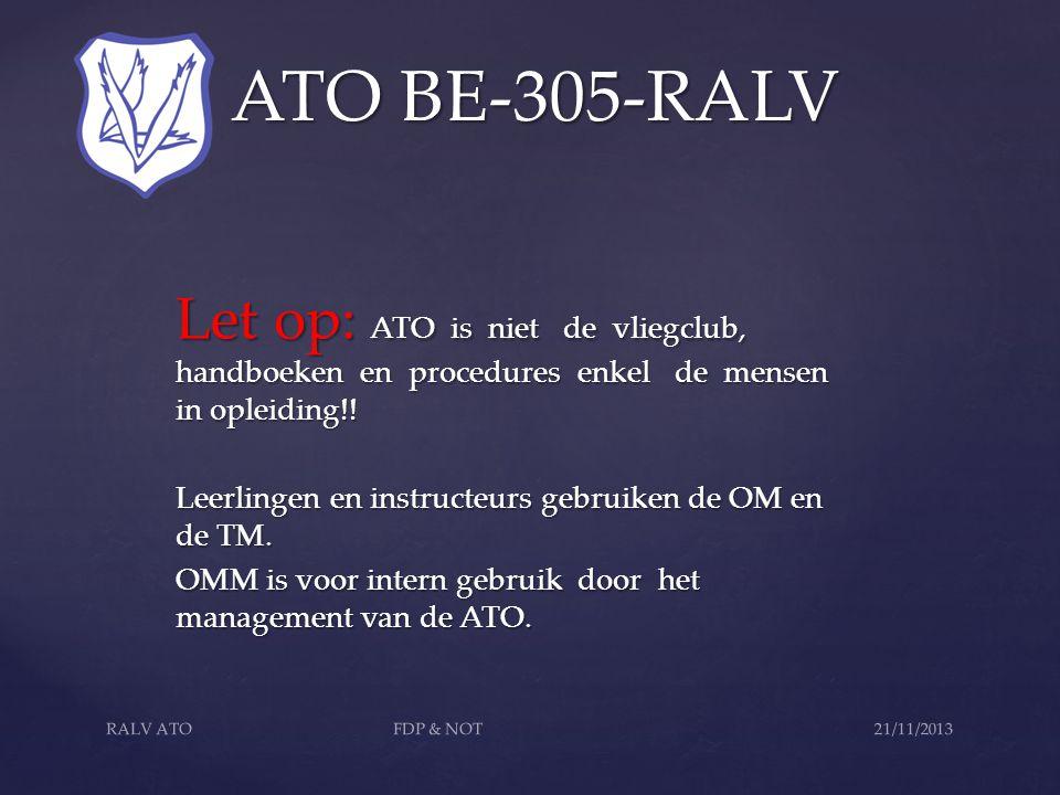 ATO BE-305-RALV ATO BE-305-RALV Opleidingen bij de RALV ATO: 1.