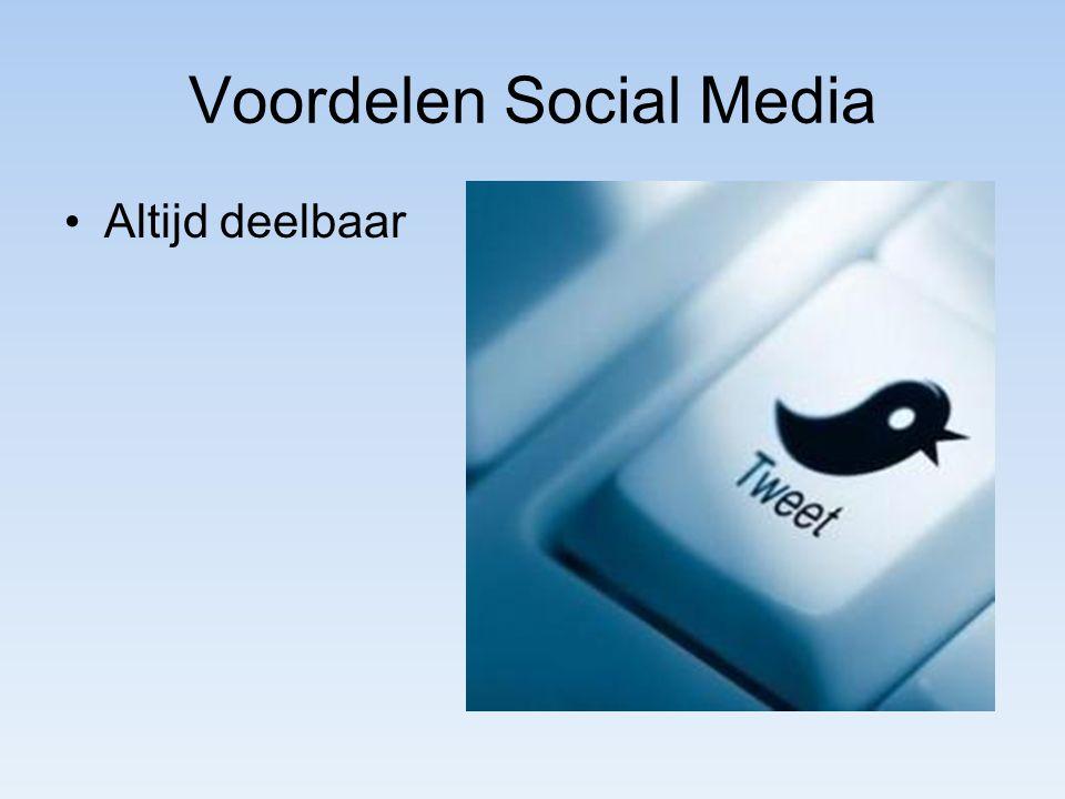 Voordelen Social Media Altijd deelbaar