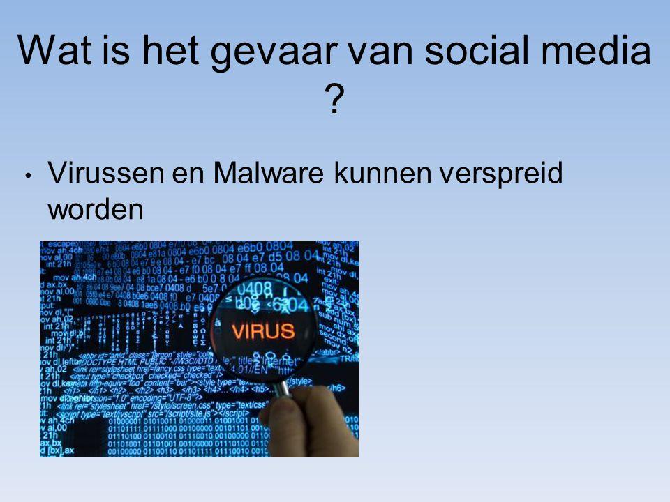 Virussen en Malware kunnen verspreid worden