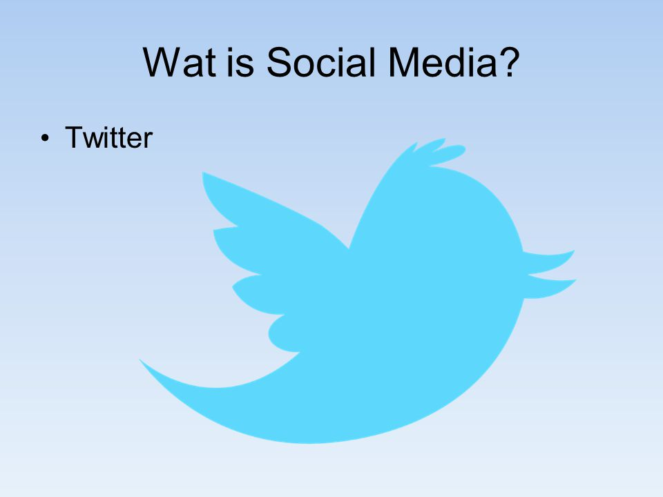 Wat is Social Media? Twitter