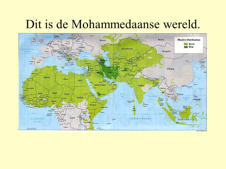 Dit is de Mohammedaanse wereld.