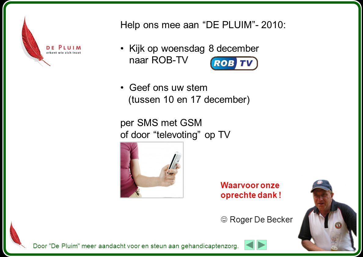 Door De Pluim meer aandacht voor en steun aan gehandicaptenzorg.