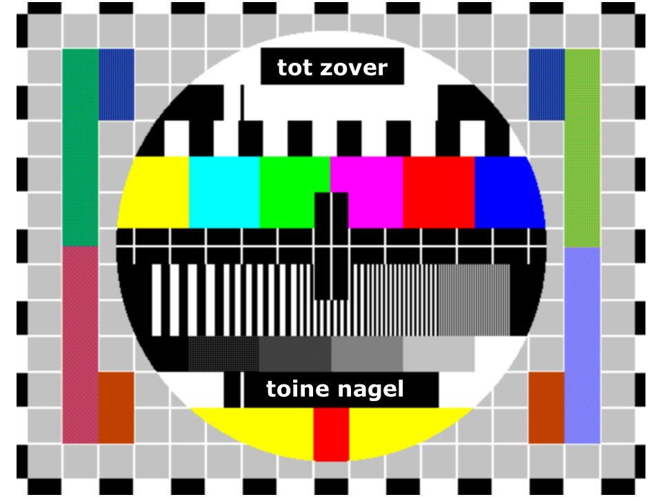 toine nagel tot zover